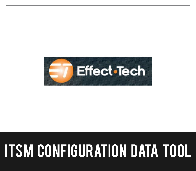 Effect Tech - ITSM Configuration Data Tool