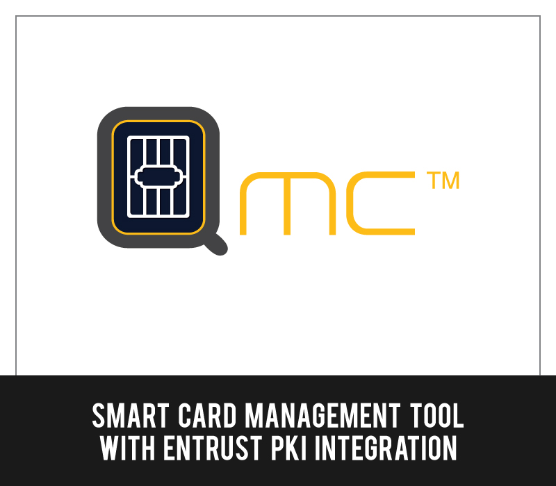 QMC - Smart Card management tool with Entrust PKI integration