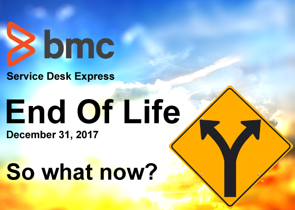 BMC SDE End of life EOL