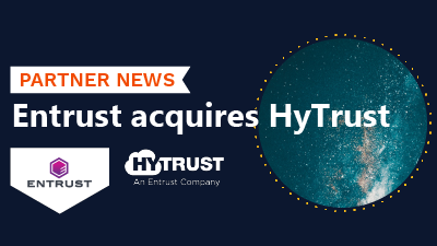 Entrust acquires HyTrust